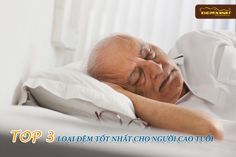 Top 3 loại đệm tốt nhất cho người cao tuổi
